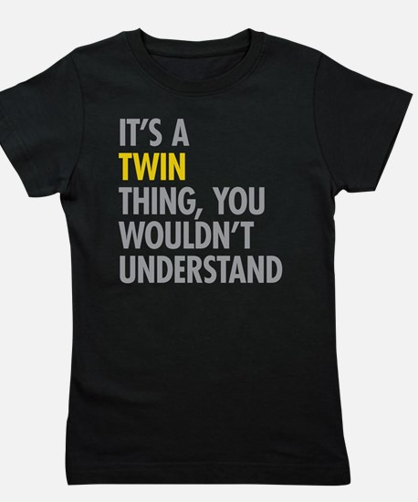 Its A Twin Thing Girl's Tee