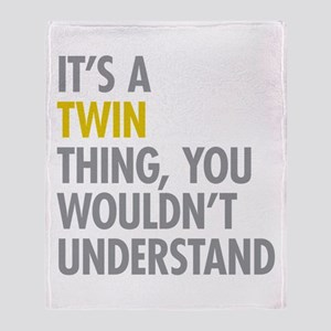 Its A Twin Thing Throw Blanket