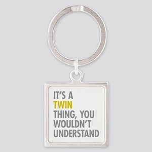 Its A Twin Thing Square Keychain