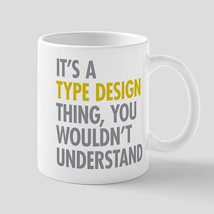 Type Design Thing Mug