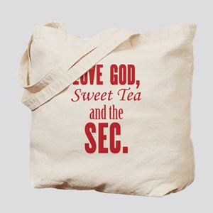 Love God, Sweet Tea and the SEC. Tote Bag