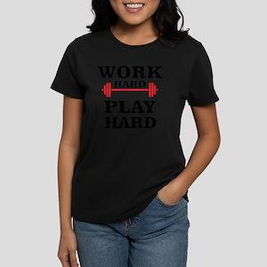 Work Hard - Play Hard Women's Dark T-Shirt