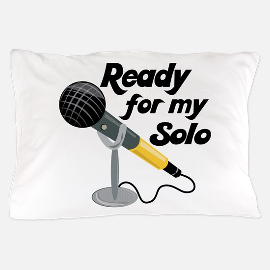 My Solo Pillow Case