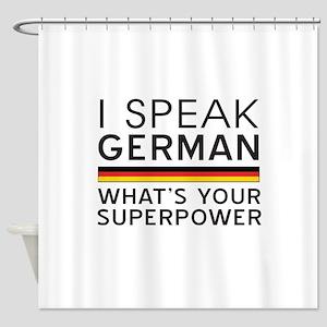 I speak German what's your superpower Shower Curta
