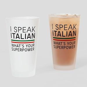 I speak Italian what's your superpower Drinking Gl