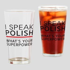 I speak Polish what's your superpower Drinking Gla