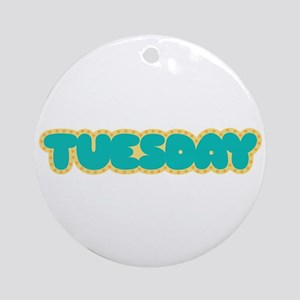 Tuesday Ornament (Round)