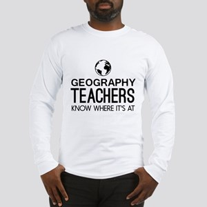 Geography knows where it's at Long Sleeve T-Shirt