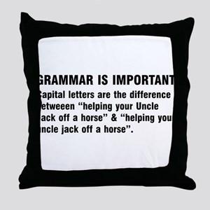 Grammar is important Throw Pillow