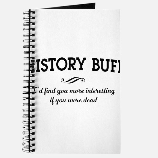 History buff interesting Journal