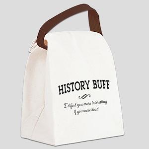 History buff interesting Canvas Lunch Bag