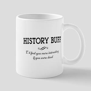 History buff interesting Mugs