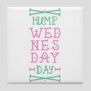 Hump Wednesday Tile Coaster