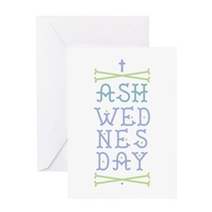 Ash wednesday greeting cards cafepress m4hsunfo