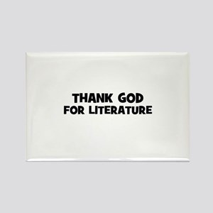 Thank God For Literature Rectangle Magnet