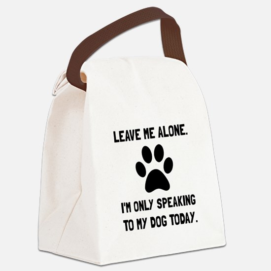 Alone Speaking Dog Canvas Lunch Bag