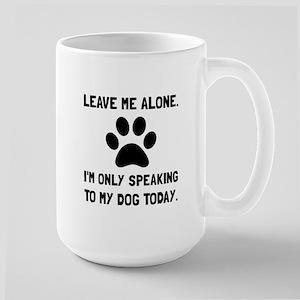 Alone Speaking Dog Mugs