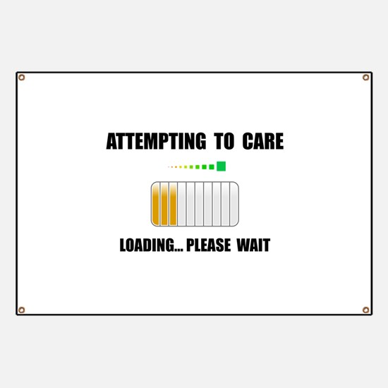 Attempting To Care Banner