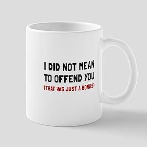 Offend You Bonus Mugs