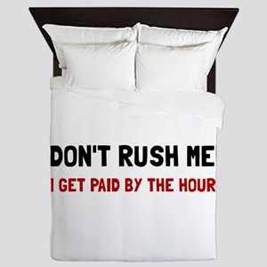 Paid By The Hour Queen Duvet