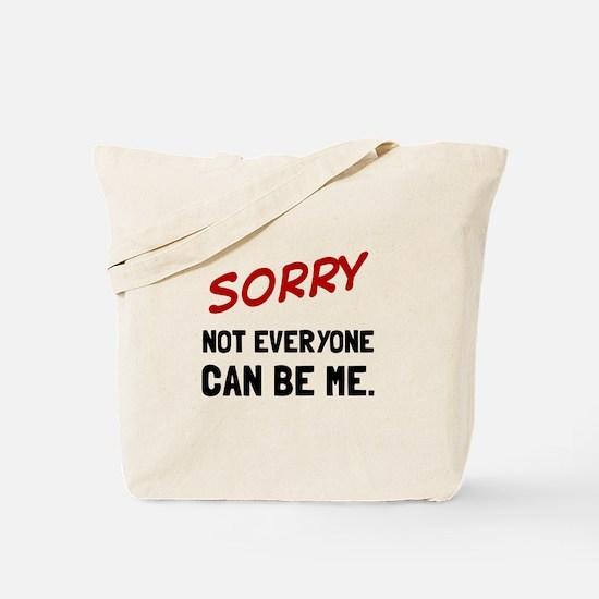 Sorry Be Me Tote Bag
