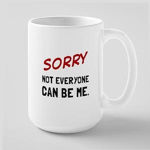 Sorry Be Me Mugs