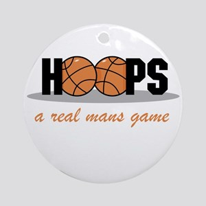 Hoops A Real Mans Game Ornament (Round)