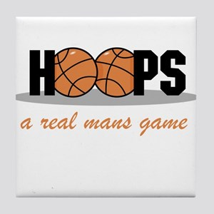 Hoops A Real Mans Game Tile Coaster