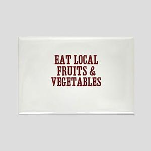 eat local fruits & vegetables Rectangle Magnet