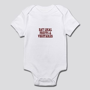 eat local fruits & vegetables Infant Bodysuit