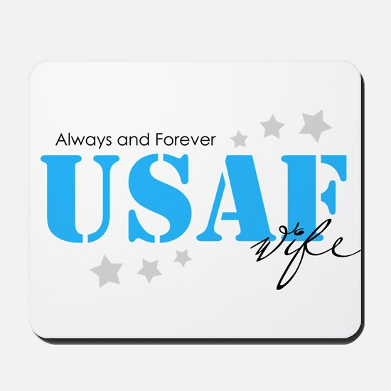 USAF Wife - Always and Forever Mousepad