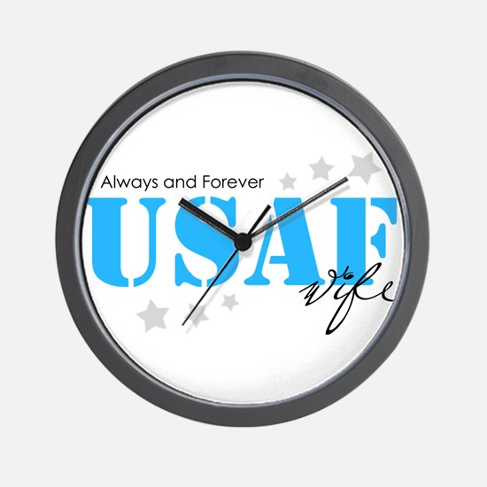 USAF Wife - Always and Forever Wall Clock