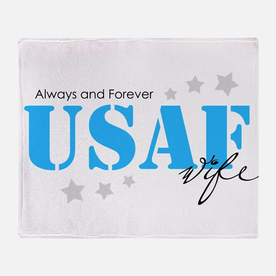 USAF Wife - Always and Forever Throw Blanket
