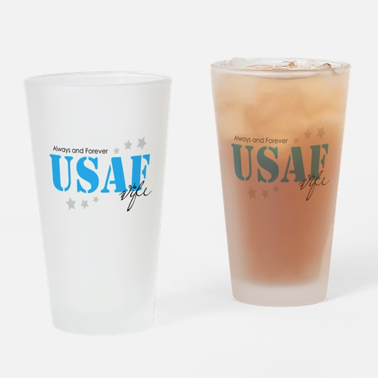 USAF Wife - Always and Forever Drinking Glass