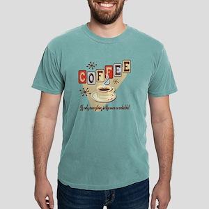 Reliable Coffee Mens Comfort Colors Shirt T-Shirt