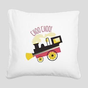 Choo Choo! Square Canvas Pillow