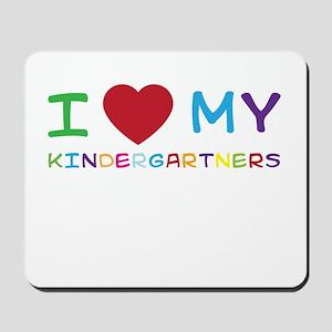 I love my kindergartners Mousepad
