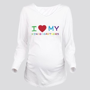 I love my kindergartners Long Sleeve Maternity T-S