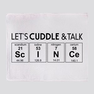 Let's cuddle & talk science Throw Blanket