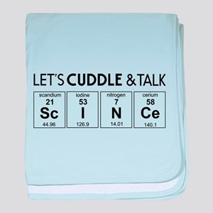 Let's cuddle & talk science baby blanket