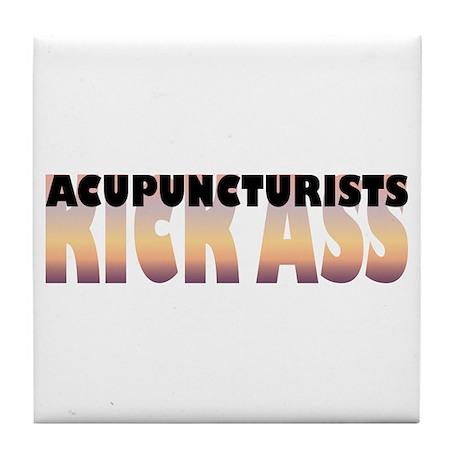Acupuncturists Kick Ass Tile Coaster
