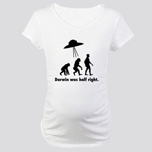 Darwin Was Half Right Maternity T-Shirt