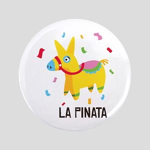 """La Pinata 3.5"""" Button"""