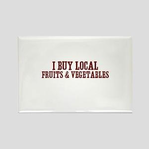 I buy local fruits & vegetabl Rectangle Magnet