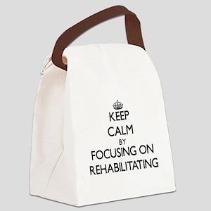 Keep Calm by focusing on Rehabili Canvas Lunch Bag