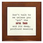 Don't Talk to Me - Happy Framed Tile