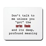 Don't Talk to Me - Happy Mousepad