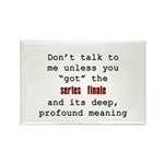Don't Talk to Me - Happy Rectangle Magnet (100 pac