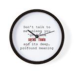 Don't Talk to Me - Happy Wall Clock