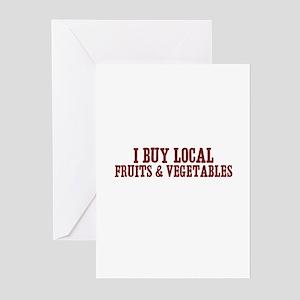 I buy local fruits & vegetabl Greeting Cards (Pack